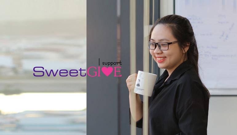 Hãy san sẻ và cho đi sự ngọt ngào như SweetGive bởi vì cho đi là còn mãi!